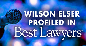 Best Lawyers - Q&A with Dan McMahon - Wilson Elser