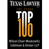 Texas Lawyer ranks Wilson Elser the 37th largest law firm in Texas.